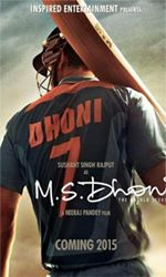 M.S. DHONI : THE UNTOLD STORY