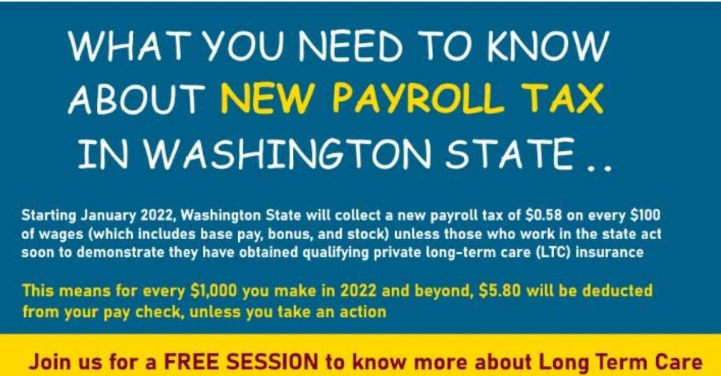 Education on Long Term Care for Alternate Options WA Payroll Tax